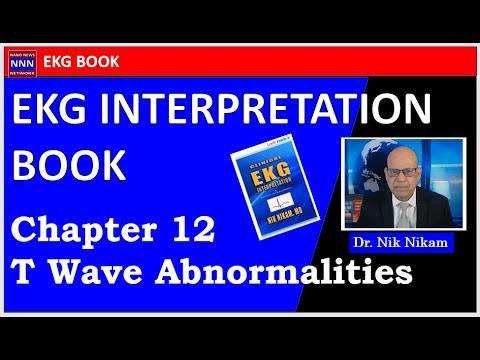 EKG T wave abnormalities by NIK NIKAM MD