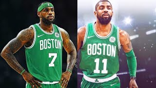 LeBron James Joins Celtics with Kyrie Irving