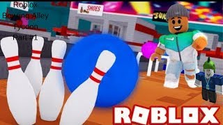 Roblox Bowling Alley Tycoon Part#1