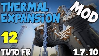 Mod Thermal Expansion 1.7.10 Tuto FR – Les Servo: extraction items et fluides. – EP12