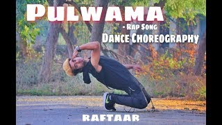 Pulwama - Tribute to Soldier | Dance Choreography | Raftaar | Pulwama Rap Song