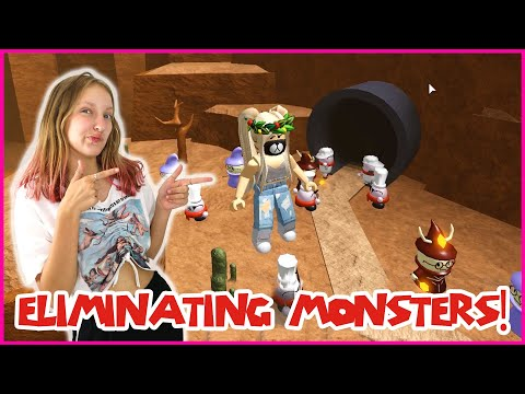 ELIMINATING MONSTERS!