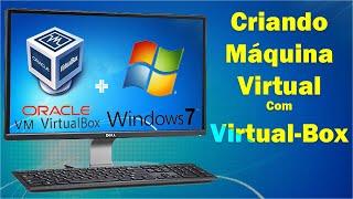 Criando Uma Máquina Virtual Com Virtual-Box