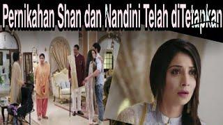 Sinopsis Yeh Teri Galiyan eps 342 || Pernikahan Shan dan Nandini Telah ditetepkan