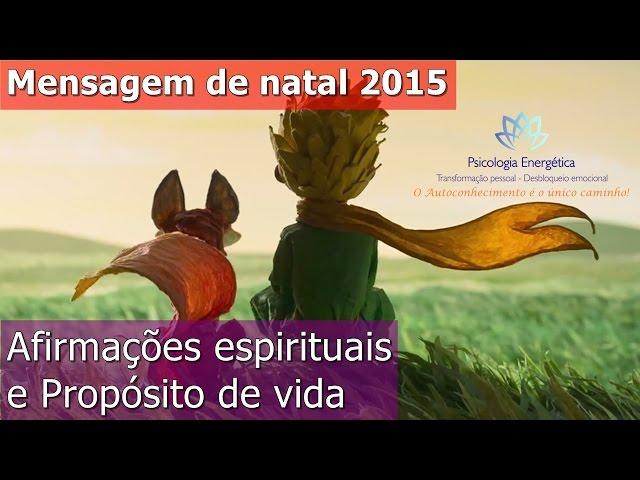 Natal 2015: afirmações espirituais e propósito de vida | Rafael e Valéria Zen