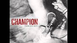 Champion- miles to go