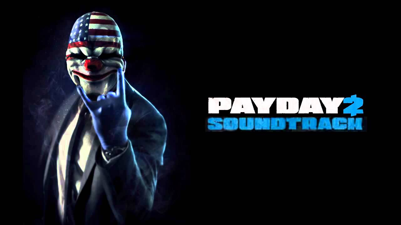 PAYDAY 2 Soundtrack (Beta) - Heist Successful