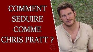 Comment séduire comme Chris Pratt dans Jurassic World