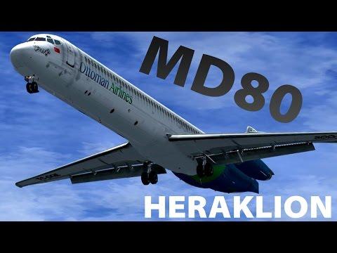 "FSX 2014 ✈ Ottoman MD80 Landing at Heraklion ""Nikos Kazantzakis"""