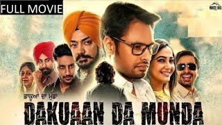 Dakua da munda || dev kourd || letest punjabi movies