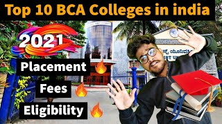 Top BCA Colleges in India 2021 - Salary , fees , eligibility , entrance exam