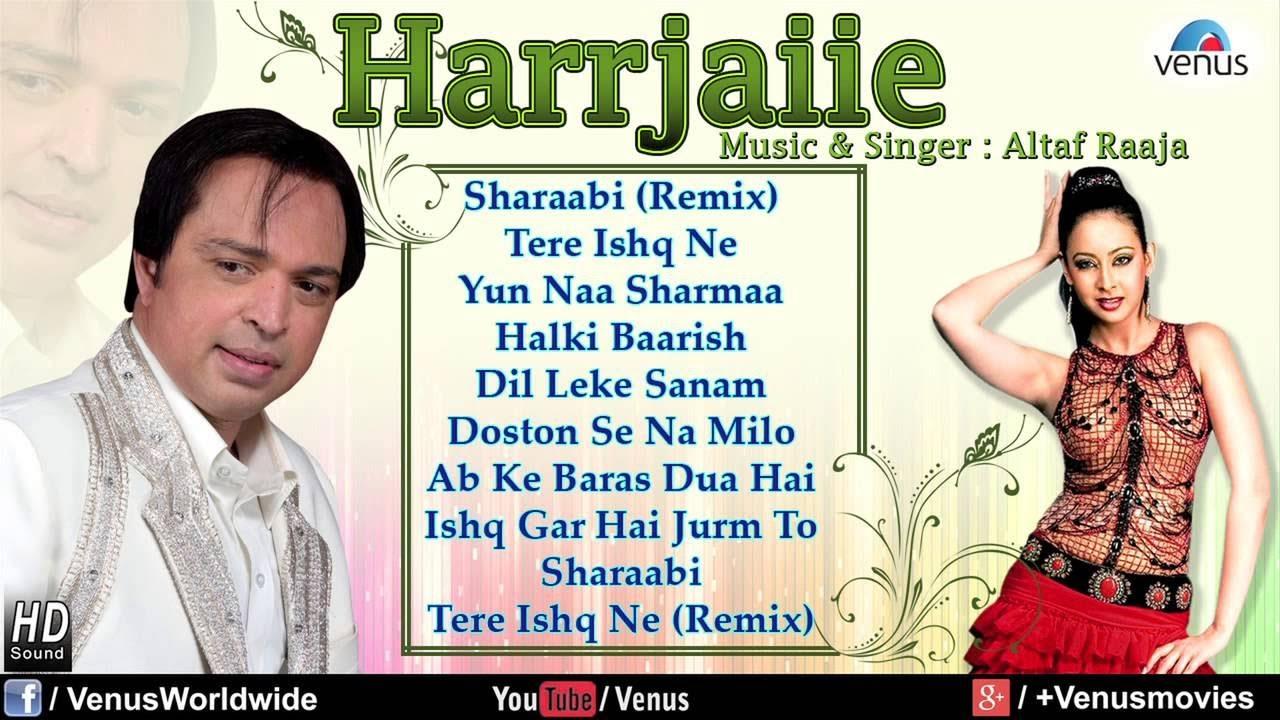 harrjaiie altaf raja mp3 songs