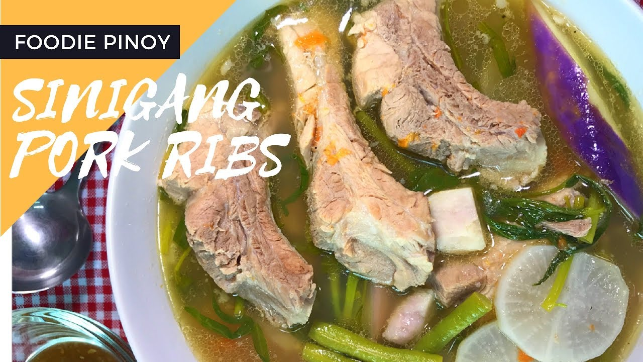 Sinigang Pork Ribs Filipino Recipe Foodie Pinoy Youtube