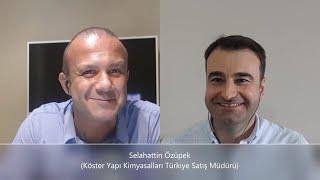 Tecrübe Konuşuyor !! – Selahattin Özüpek (Köster Yapı Kimyasalları Türkiye Satış Müdürü)