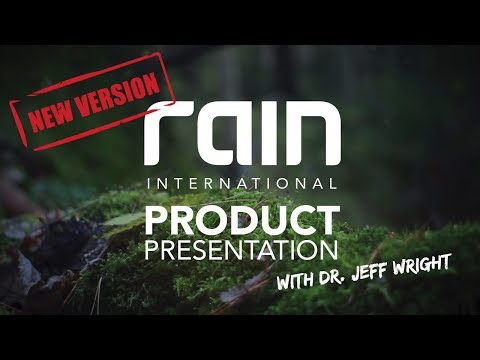 Rain International - Product Presentation with Dr. Jeff Wright about Rain Soul, Core, Form & Revri