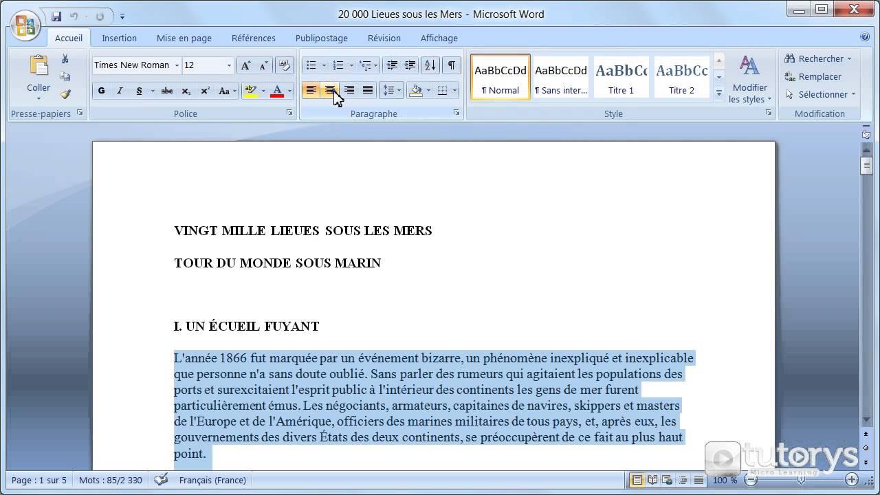 Comment modifier l 39 alignement du texte avec word 2007 for Dans word