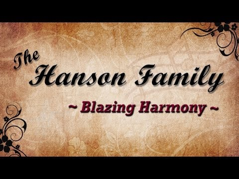 The Hanson Family - Western Swing ~ Blazing Harmony