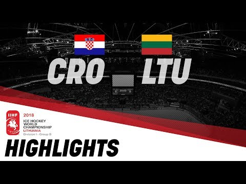 Croatia - Lithuania | Highlights | 2018 IIHF Ice Hockey World Championship Division I Group B