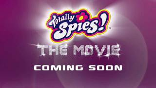 Totally Spies! The Movie Trailer