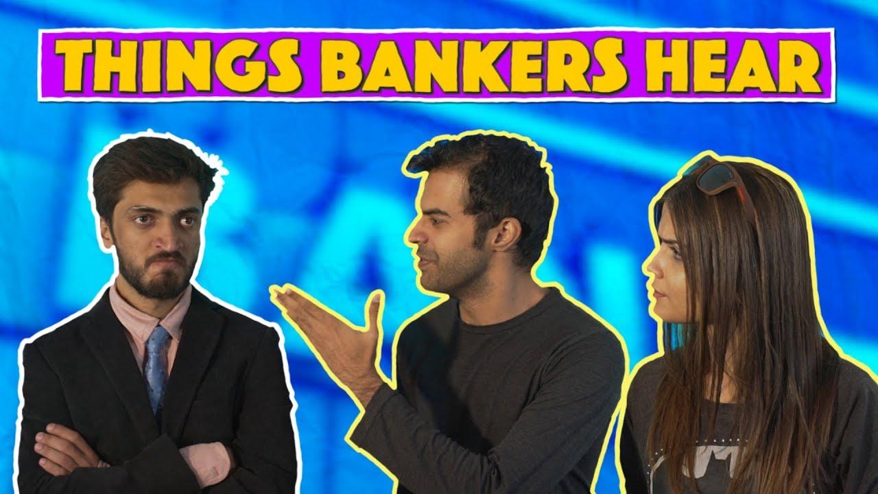 Things Bankers Hear | MangoBaaz