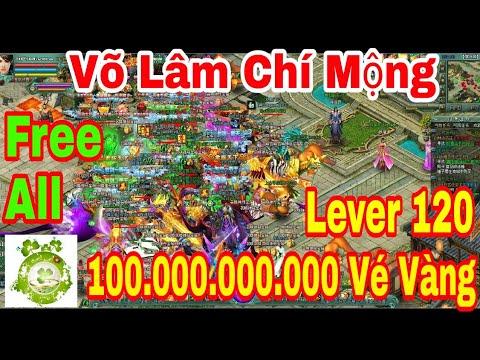 Web Game Private Võ Lâm Chí Mộng 2019 | Free Lever120 – 100.000.000.000 Vé Vàng
