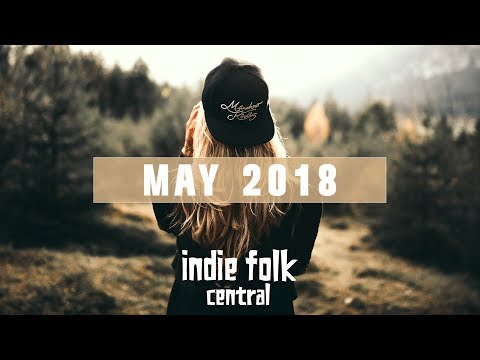 New Indie Folk; May 2018