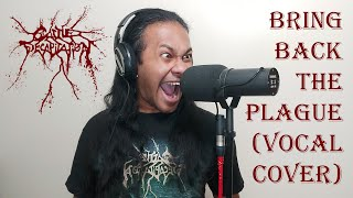 Cattle Decapitation - Bring Back The Plague (Vocal Cover by Sam Astaroth)