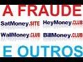 A FRAUDE - jobMoney.club, satmoney.site, heymoney.club, etc.