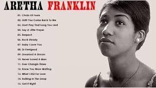 Aretha Franklin Greatest Hits  - Best Songs Aretha Franklin Full Album