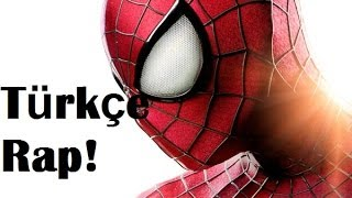 The Amazing Spiderman Türkçe Rap