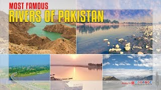 Most Famous Rivers Of Pakistan
