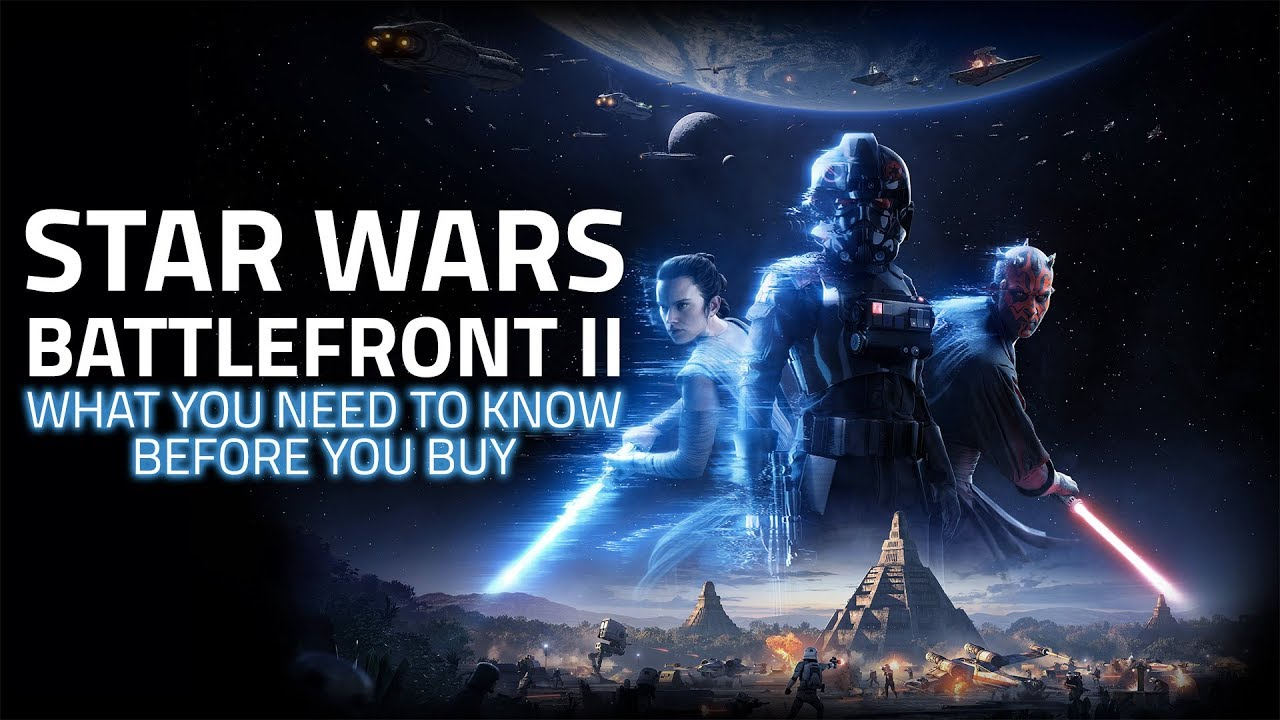 Star Wars Battlefront 2   Everything You Need to Know Before You Buy