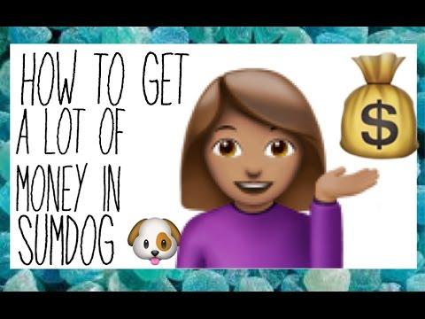 how to get so much money in sumdog!