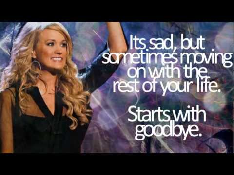 Starts with Goodbye - Carrie Underwood Lyric Video