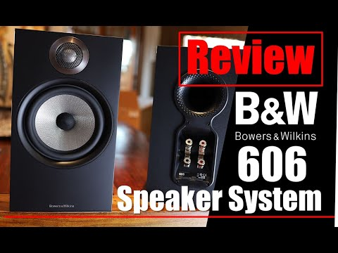 Review: Bowers and Wilkins 606 Speaker System