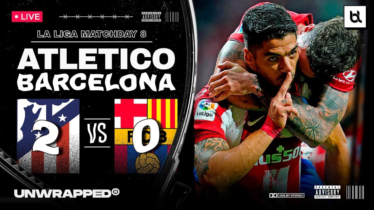 Atltico Madrid 2-0 Barcelona: La Liga  as it happened