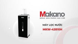 Review Máy Lọc Nước Nóng Nguội Lạnh Makano MKW-42810H