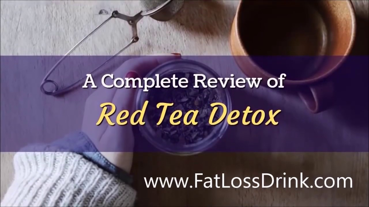 Red Tea Detox a Complete and Honest Review Weight Loss Tea #1