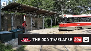 Time-lapses | The 506 (High Park — Main St. Station)