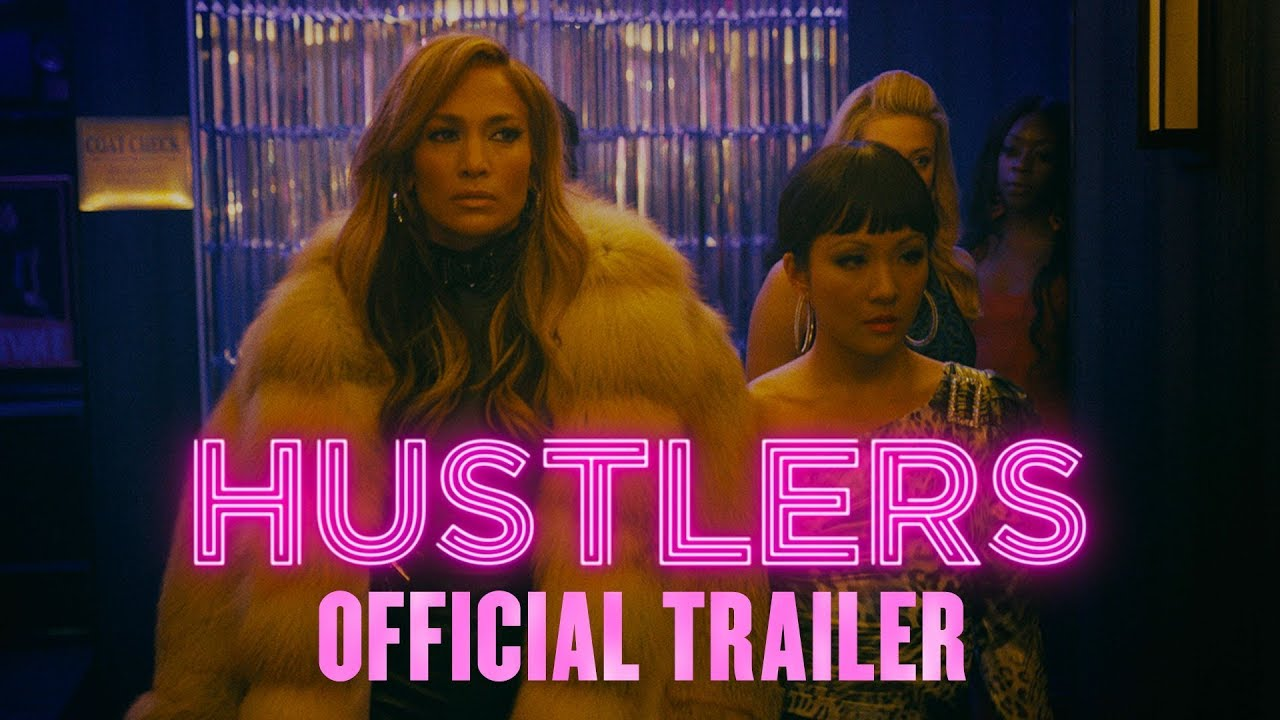 Hustlers Official Trailer Hd In Theaters September