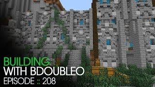 Minecraft :: Castle Walls :: Building with BdoubleO :: Episode 208