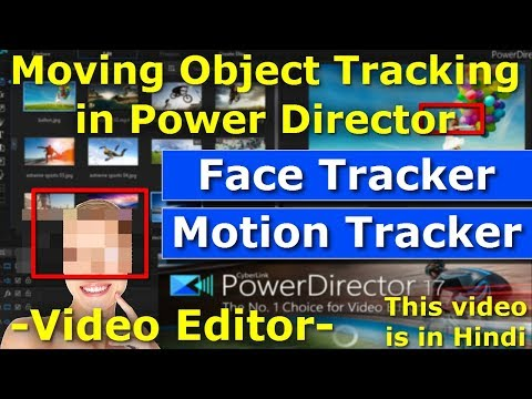 Power Director Motion Tracking Tutorial In Hindi | Powerdirector Video Editor | YouTube Video Editor