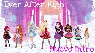 Ever After High ~ Nuevo Intro [Español Latino]