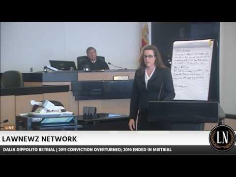Dalia Dippolito Retrial Prosecution Closing Arguments 06/16/17