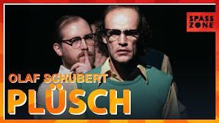 Olaf Schubert – Plüsch