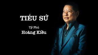 Story:  billionaire Hoang Kieu
