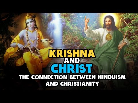 Krishna and Christ | The connection between Hinduism and Christianity | Artha