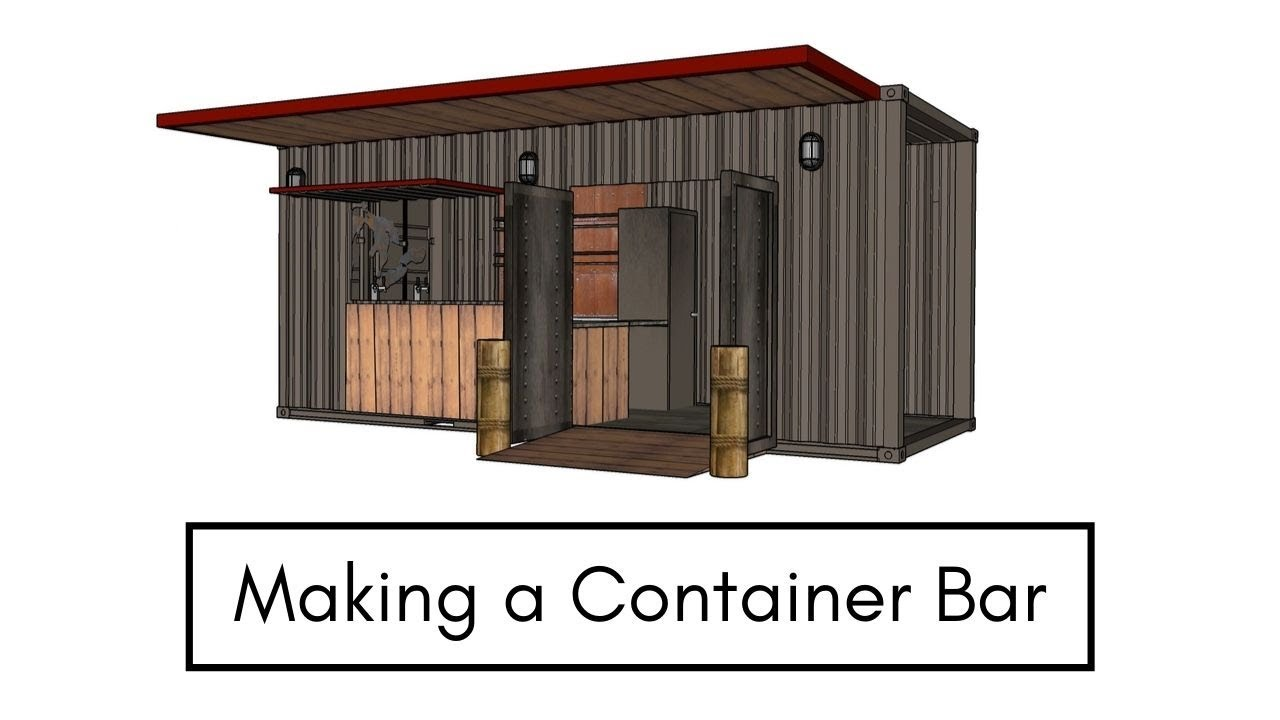 Making A Shipping Container Bar Drydock Beer Garden Youtube