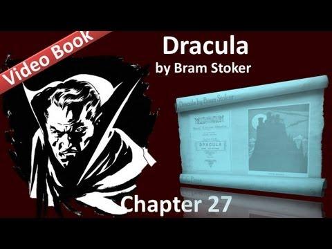 Chapter 27 - Dracula by Bram Stoker - Mina Harker's Journal