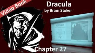 Chapter 27 - Dracula by Bram Stoker - Mina Harker